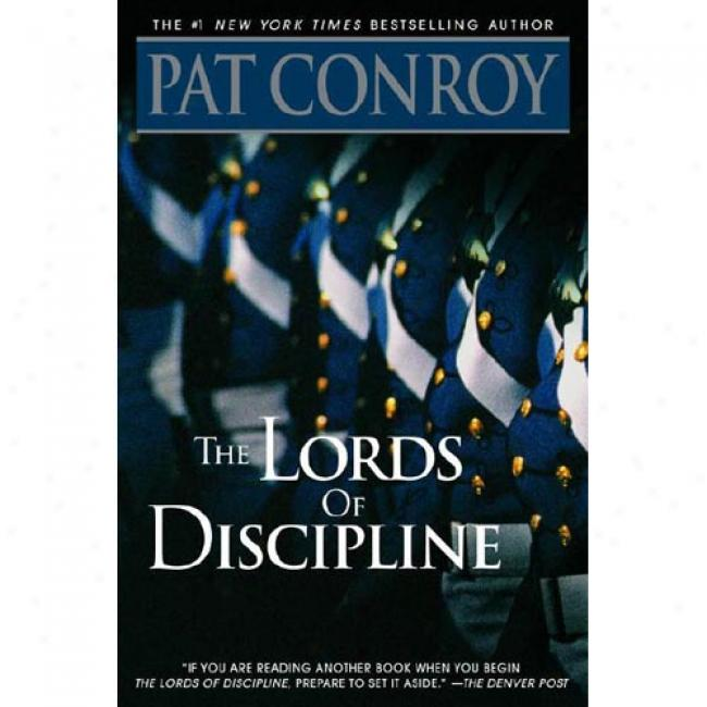 Lords Of Discipline By Pat Conroy, Isbn 0553381563