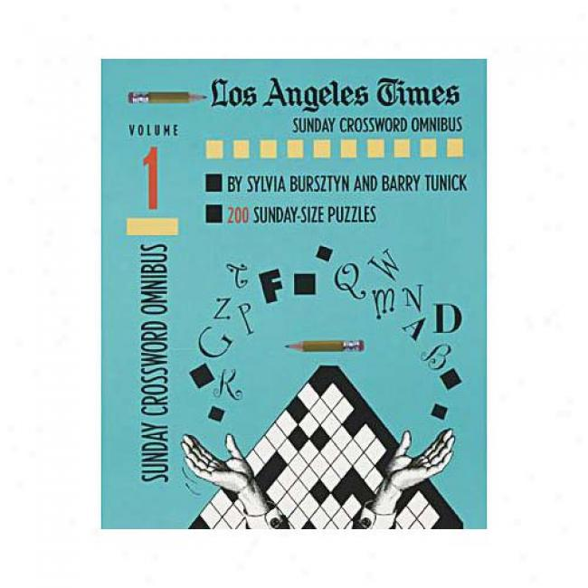 Los Angeles Times Sunday Crossword Omnibus By Sylvia Bursztyn, Isbn 0812927583