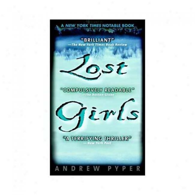 Lost Girls By Andrew Pyper, Isbn 0440235464