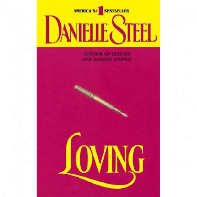 Loving By Danlelle Steel, Isbn 0440146577
