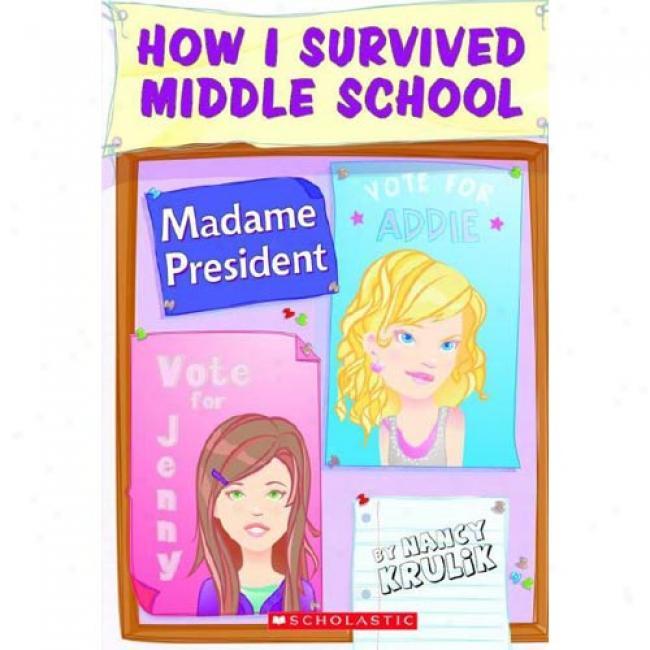 Madame Preident