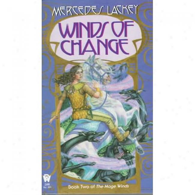 Mage Winds #02: Winds Of Change By Mercedes Lackey, Isbn 0886775639