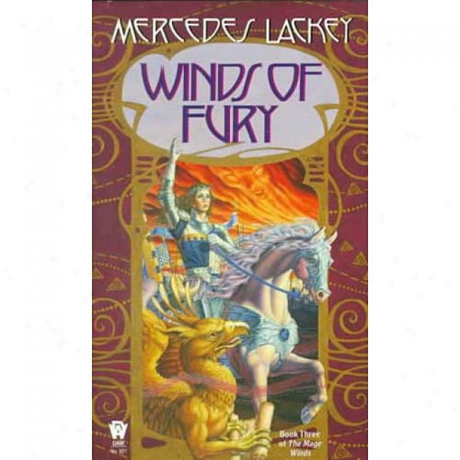 Mage Winds #03: Winds Of Fury By Mercedes Lackey, Isbn 0886776120