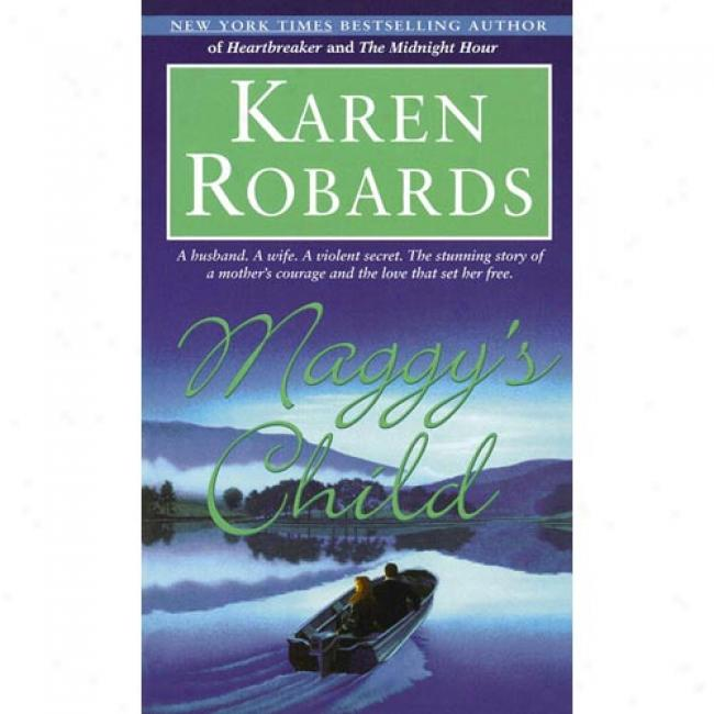 Maggy's Chiid By Karen Robards, Isbn 0440208300