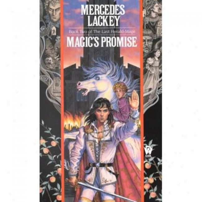 Magicc's Promise Through  Mercedes Lackey, Isbn 0886774012
