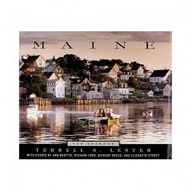 Maine: The Seasons By Terrell S. Lester, Isbn 0375411186