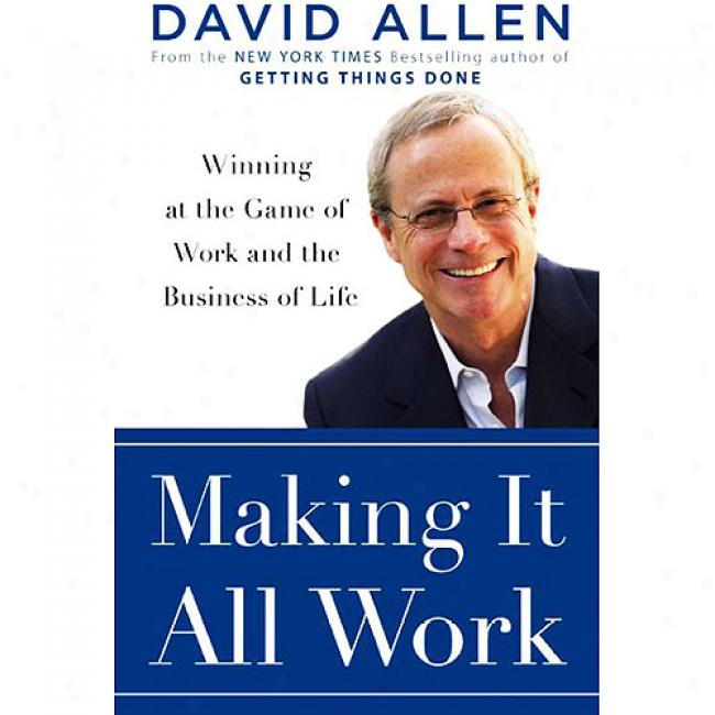 Workmanship It All Work: Winning At The Plan Of Work And Business Of Liffe