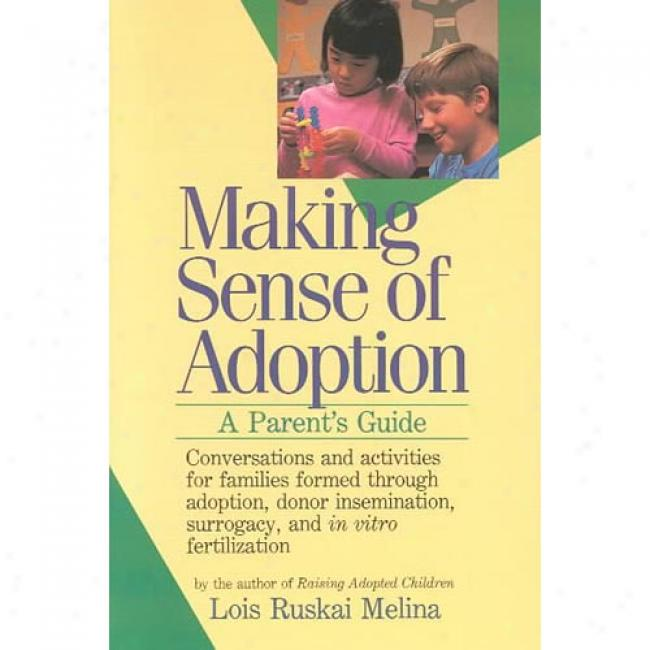 Composition Sense Of Affiliation: A Parent's Director By Lois Ryskai Melina, Isbn 0060963190