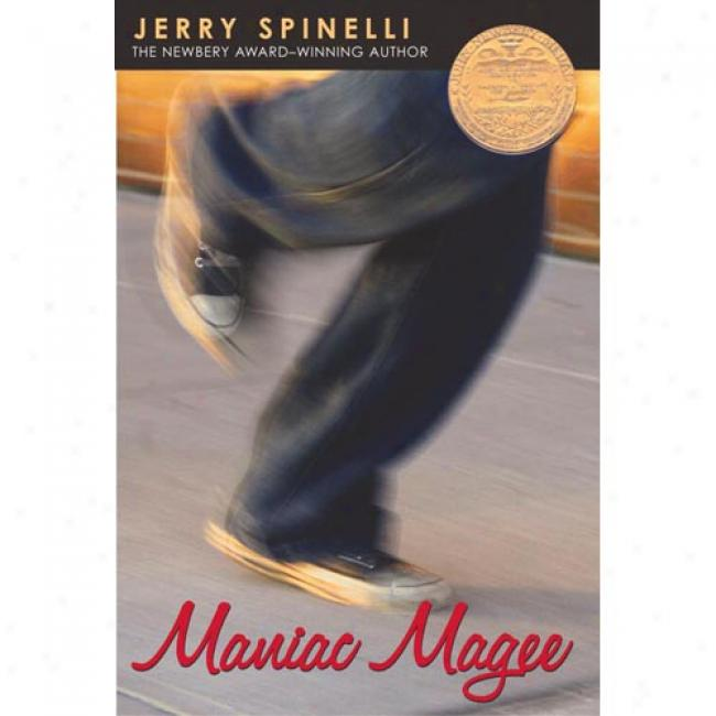 Maniac Magee (newbery Medal Winner) Bt Jerry Spinelli, Isbn 0316809063