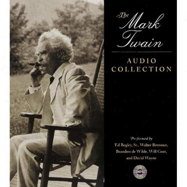 Mark Twain Audio Coll: Short Stories + Sel From Life OnT he Ms. Huck Fin & Autobiog Of Mark Twain By Mark Twain, Isbn 0060002719