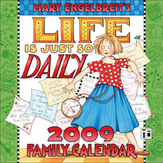 Mary Engelbrwit's Life Is Just So Daily Family Calendar