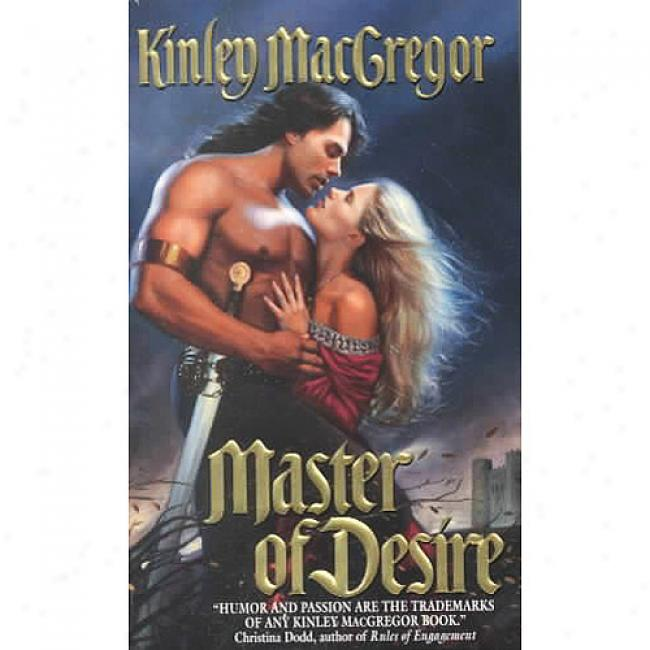 Master Of Desire By Kinley Macgregor, Isbn 0061087130