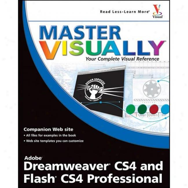 Master Visually Dreamweaver Cs4 And Slang Cs4 Professional