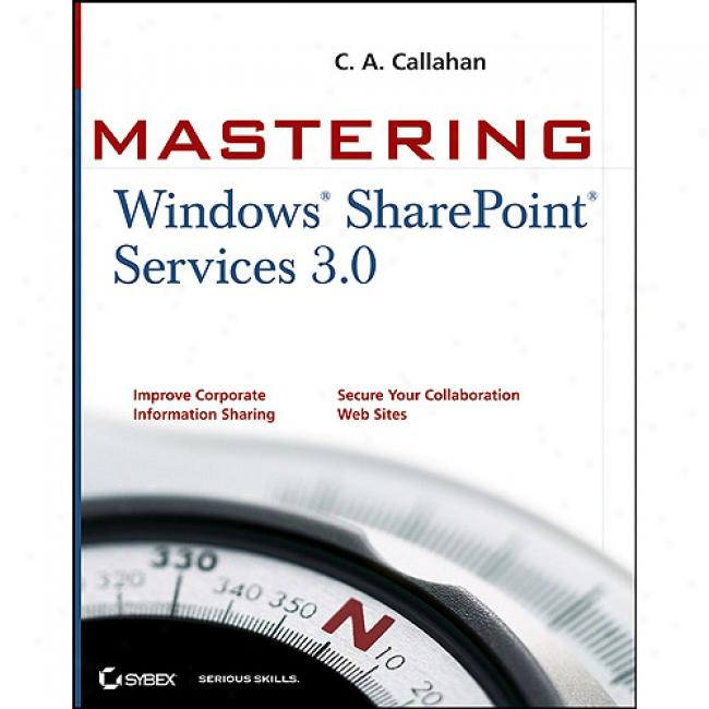 Mastering Windows Sharepoint Services 30