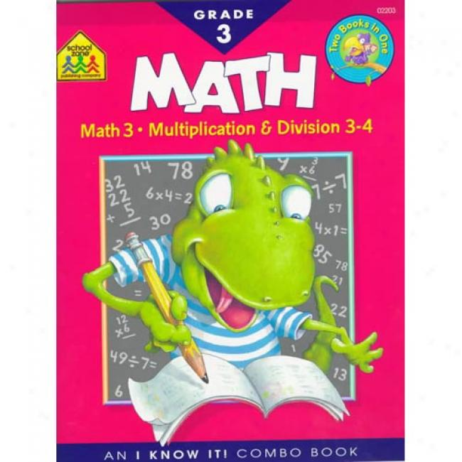 Math 3 Combo Work By School Zone, Isbn 0887431399