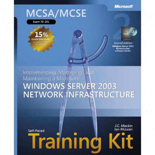 Mcsa/mcse Self-paced Training Kit (exam 70-284): Implementing And Managing Microsoft Interchange Server 2003 By Microsoft Press, Isbn 0735618992