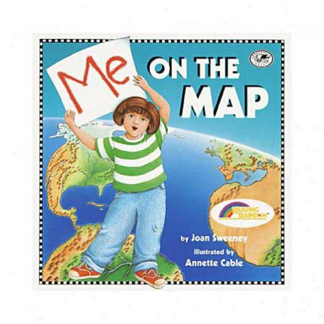 Me On The Map By Joan Sweeney, Isbn 0517885573