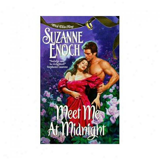 Meet Me At Midnight: With This Ring By Suzanne Enpch, Isbn 0380809176