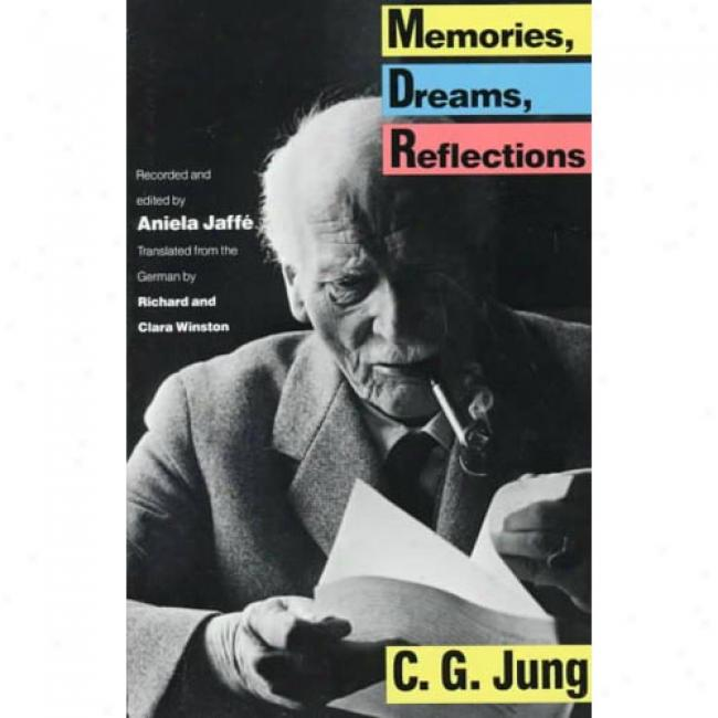 Memories, Dreams, Reflections By Carl Gustav Jung, Isbn 0679723951