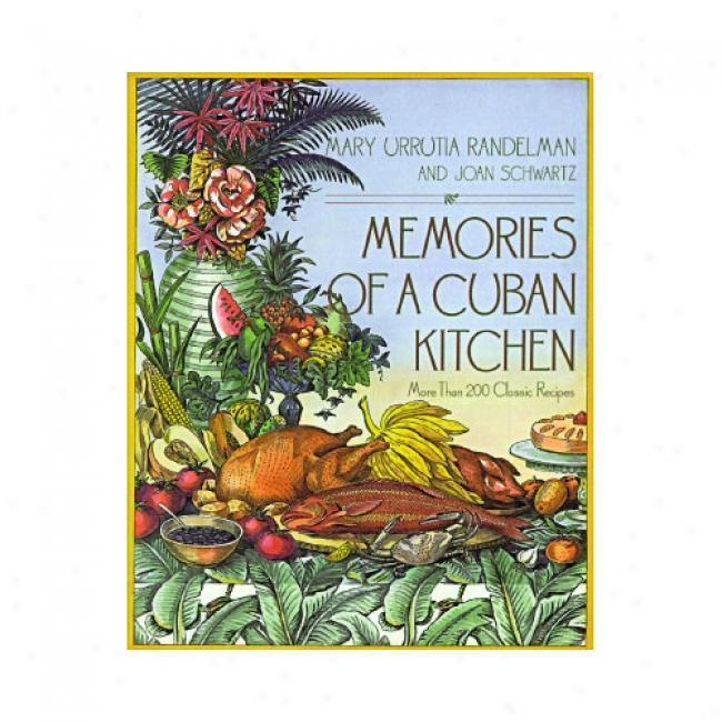Memories Of A Cuban Kitchen By Mary Urrutia Randelman, Isbn 0028609980