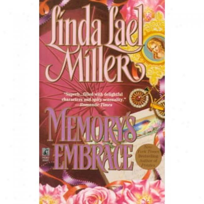 Memory's Embrace By Linda Lael Miller, Isbn 0671737694