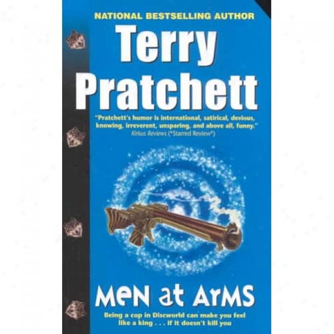 Men At Arms: A New Of Discworld By Terry Pratchett, Isbn 0061092193