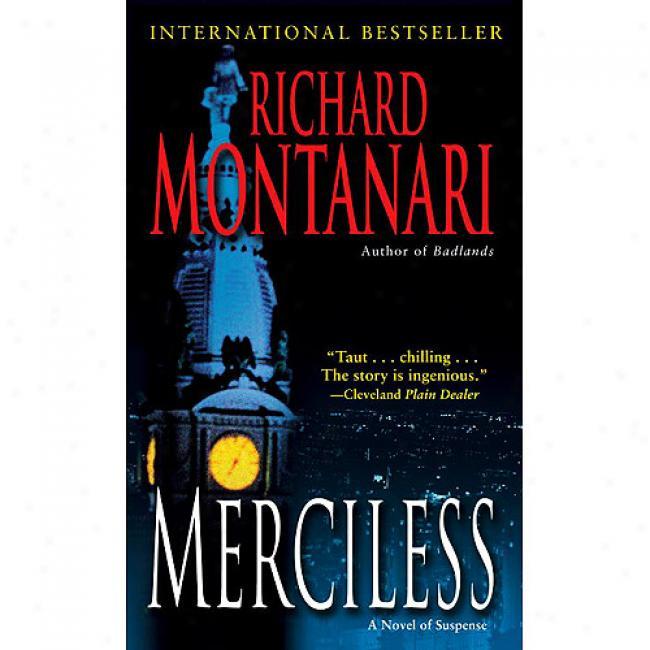 Merciless: A Noovel Of Suspense