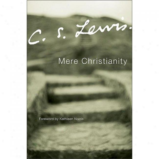Mere Christianity By C. S. Lewis, Isbn 0060652888