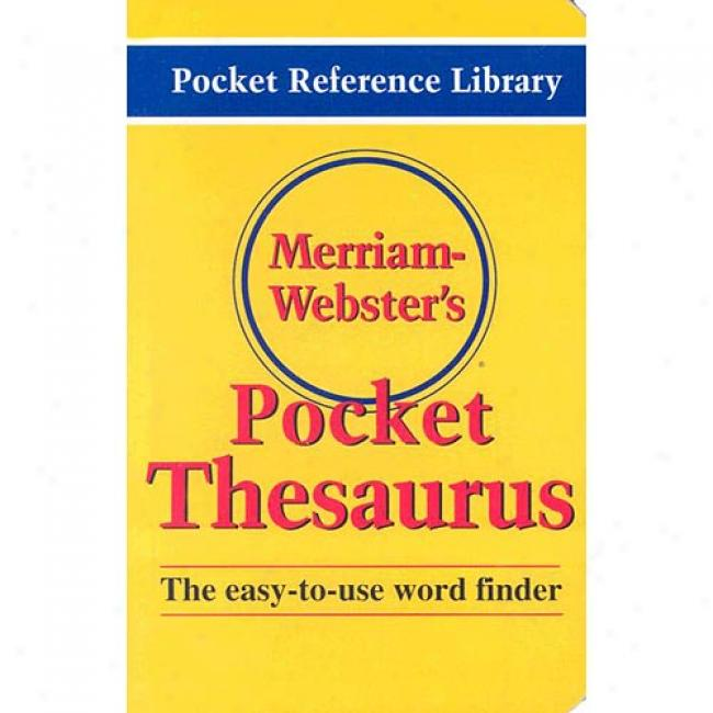 Merriam-webster's Pocket Thesaurus By Merriam Webster, Isbn 087779524x