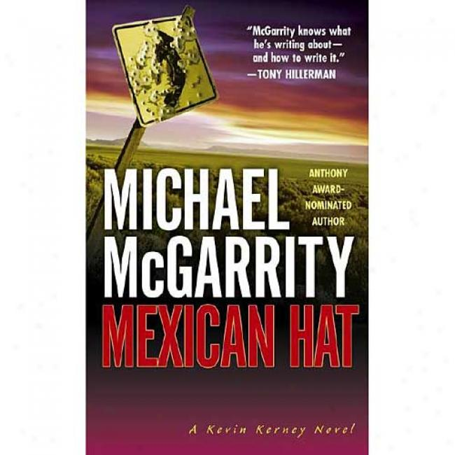 Mexican Hat By Michael Mcgarrity, Isbn 0671002538