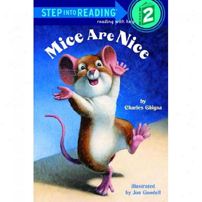 Mice Are Nice By Charles Ghigna, Isbn 0679889299