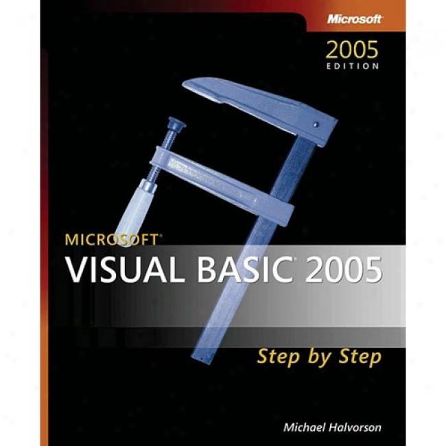 Microsoft Visual Basic 2005 Step By Step [with Cdrom]