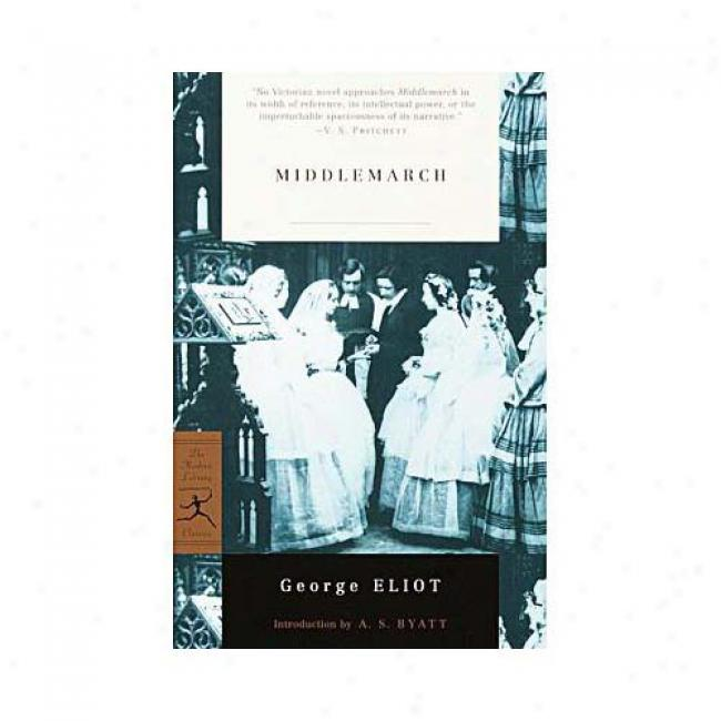 Middlemarch By George Eliot, Isbn 0679783318