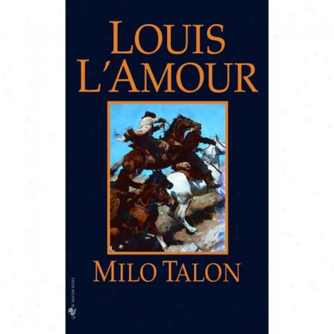 Mild Talon By Louis L'amour, Isbn 0553247638