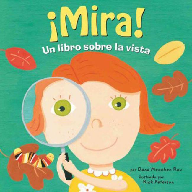 Mira!: Un Libro Sobre La Vista = Look!