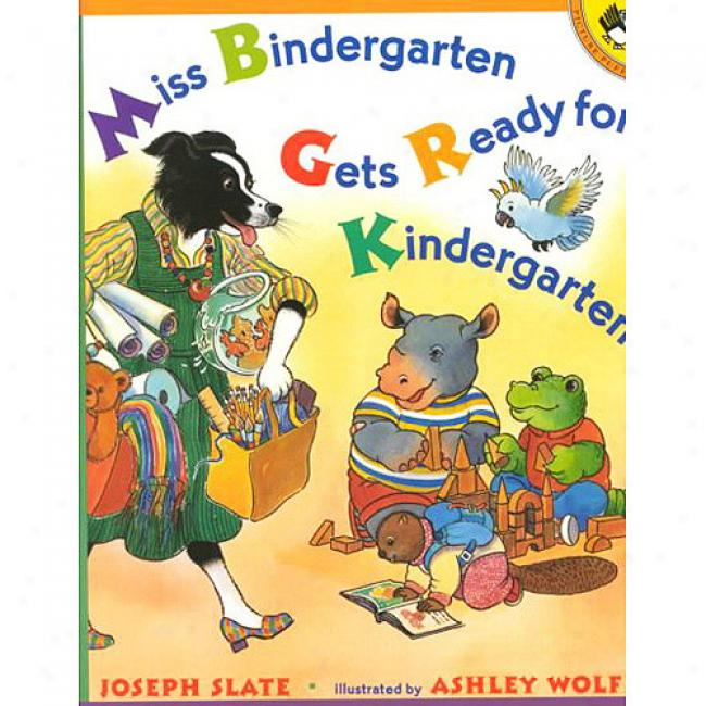 Fail Bindergarten Gets Ready For Kindergarten By Joseph Slate, Isbn 0140562737