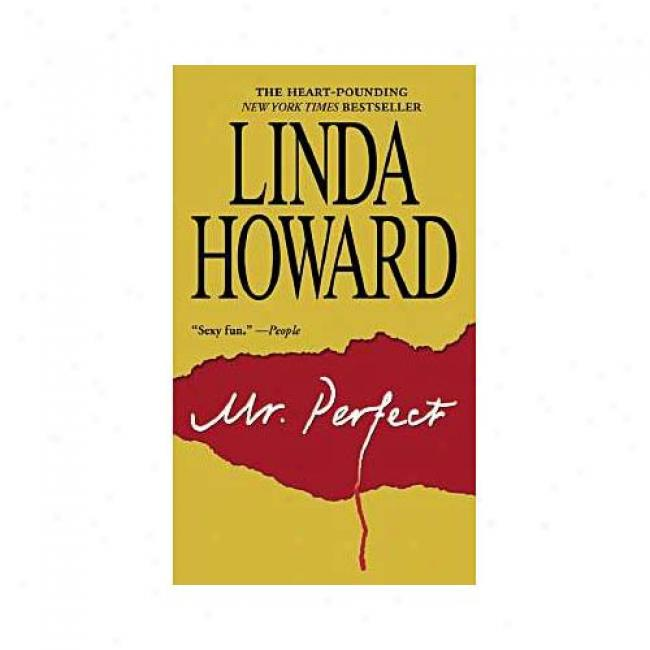 Mister Perfect By Linda Howard, Isbn 0671027573