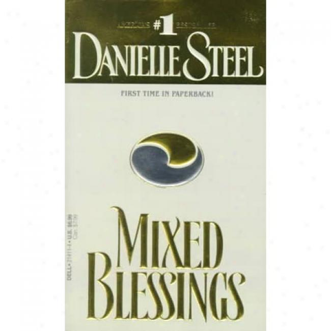 Mixed Blessings By Danielle Steel, Isbn 0440214114