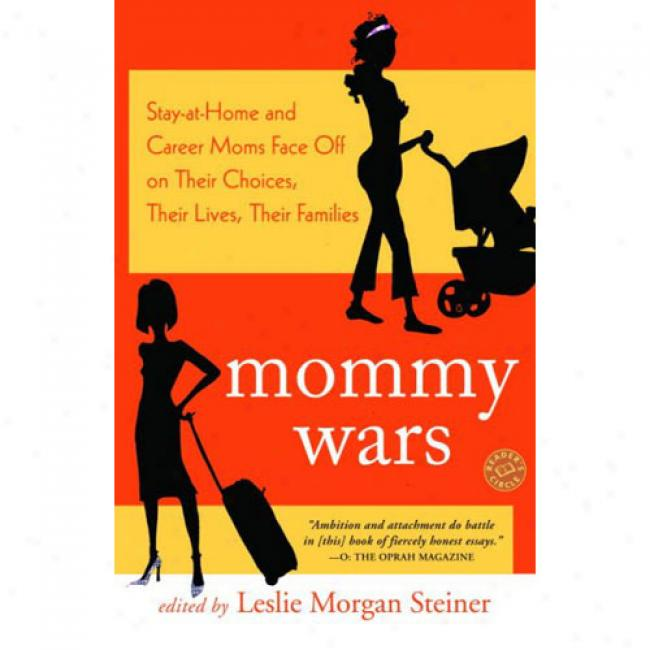 Mommy Wars: Stay-at-home And Career Moms Face Right side On Their Choices, Their Lives, Their Families