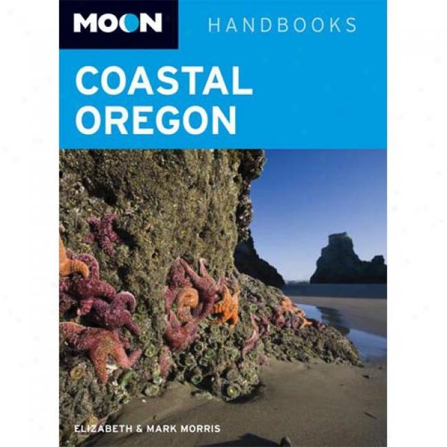 Moon Handboiks Coastal Oregon