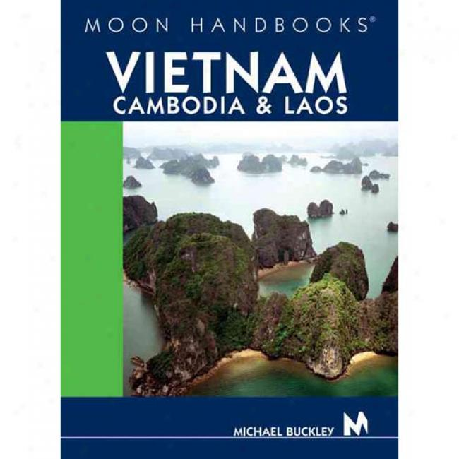 Moon Handbooks Vietnam, Cambodia, & Laos