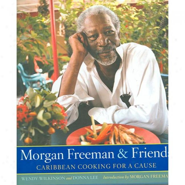 Morgan Freeman And Friends: Cafibbean Cooking For A Cause