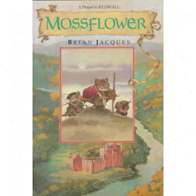 Mossflower (redwall, Bk 2) By Brian Jacques, Isbn 0399215493