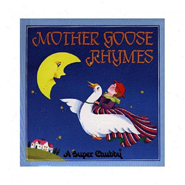 Mother Goose Rhymes By Mother Goose, Isbn 0671498789