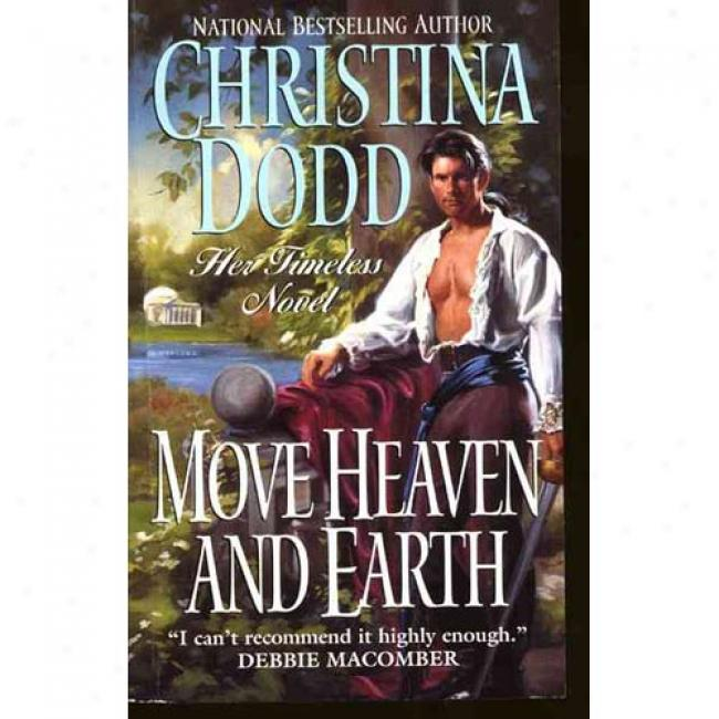 Move Paradise And Earth By Christina Dodd,I sbn 0061081523