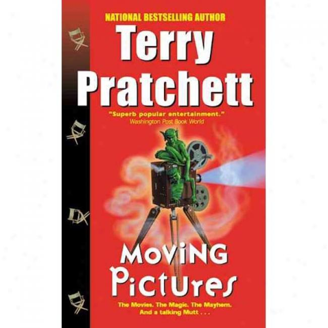 Moving Pictures By Terry Pratchett, Isbn 006102063x