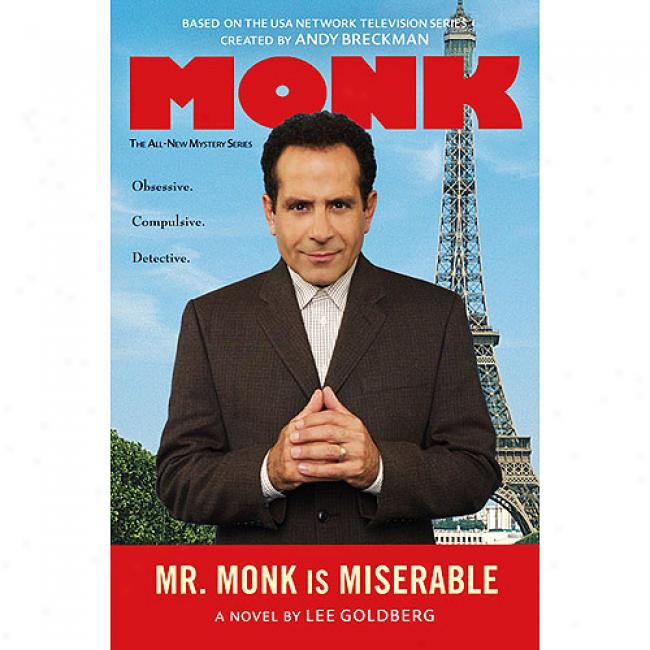 Mr. Monk Is Miserabke