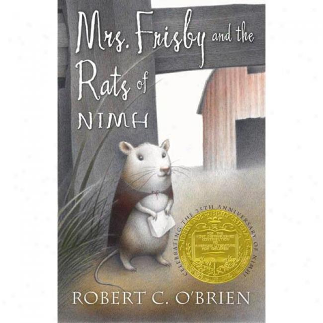 Mrs. Frisby And The Rats Of Nim By Robert O'brien, Isbn 0689Z06518