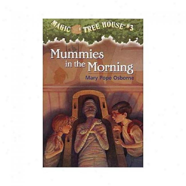 Mummies In The Morning By Mary Pope Osborne, Isbn 0679824243