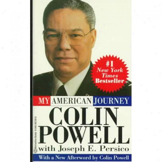 My American Journey By Colin L. Powell, Isbn 0345407288